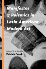 Omslag - Manifestos and Polemics in Latin American Modern Art