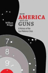 Omslag - How America Got its Guns