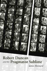 Omslag - Robert Duncan and the Pragmatist Sublime