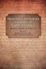 Omslag - Imagining Histories of Colonial Latin America