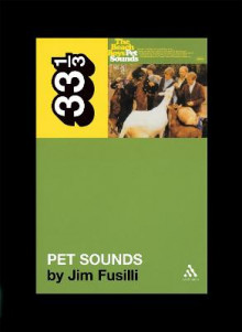 The Beach Boys Pet Sounds av Jim Fusilli (Heftet)