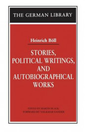Stories, Political Writings and Autobiographical Works av Heinrich Boll (Heftet)