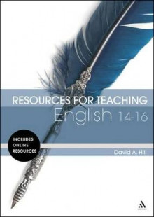 Resources for Teaching English: 14-16 av David A. Hill (Heftet)