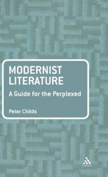 Modernist Literature av Peter Childs (Innbundet)