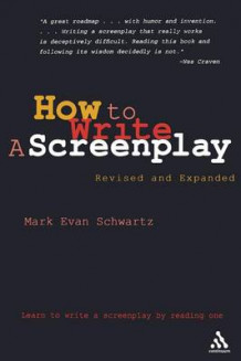 How to Write a Screenplay av Mark Evan Schwartz (Heftet)