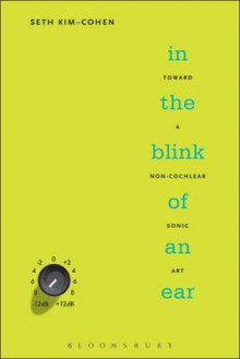 In the Blink of an Ear av Seth Kim-Cohen (Innbundet)
