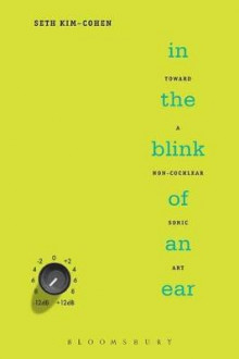In the Blink of an Ear av Seth Kim-Cohen (Heftet)