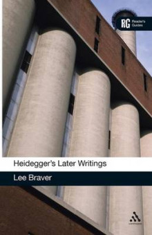 Heidegger's Later Writings av Lee Braver (Heftet)