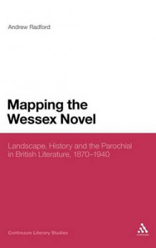 Mapping the Wessex Novel av Andrew Radford (Innbundet)