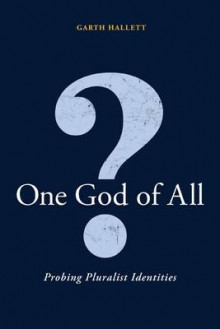 One God of All? av Garth L. Hallett (Innbundet)