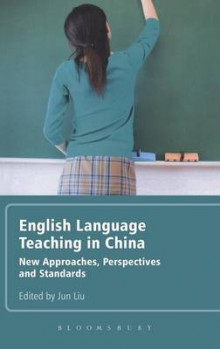 English Language Teaching in China av Jun Liu (Innbundet)