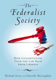 The Federalist Society av Michael Avery og Danielle McLaughlin (Innbundet)