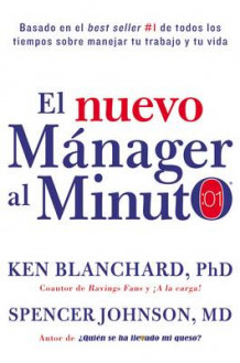 Nuevo M nager Al Minuto (One Minute Manager - Spanish Edition) av Ken Blanchard og Spencer Johnson (Innbundet)