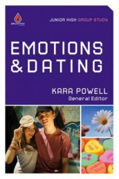 Emotions & Dating (Junior High Group Study) av Kara Powell (Heftet)