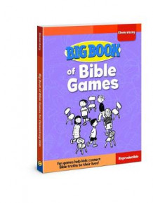 Big Book of Bible Games for Elementary Kids av David C. Cook (Heftet)