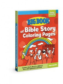 Big Book of Bible Story Coloring Pages for Early Childhood av David C. Cook (Heftet)