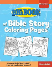 Big Book of Bible Story Coloring Pages for Elementary Kids av David C. Cook (Heftet)