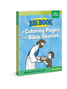 Big Book of Coloring Pages with Bible Stories for Kids of All Ages av David C. Cook (Heftet)