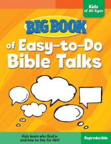 Big Book of Easy-To-Do Bible Talks for Kids of All Ages av David C. Cook (Heftet)