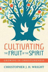 Omslag - Cultivating the Fruit of the Spirit