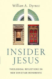 Insider Jesus av William A. Dyrness (Heftet)
