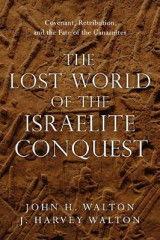 Omslag - The Lost World of the Israelite Conquest