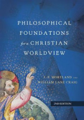 Philosophical Foundations for a Christian Worldview av William Lane Craig og J. P. Moreland (Innbundet)