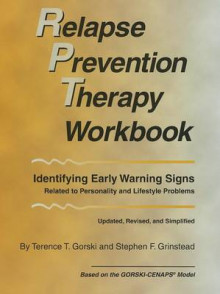 Relapse Prevention Therapy Workbook: Identifying Early Warning Signs Related to Personality and Lifestyle Problems av Gorski og Terence T Gorski (Heftet)
