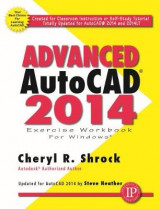 Omslag - Advanced AutoCAD 2014 Exercise Workbook