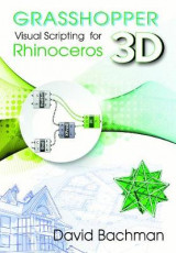 Omslag - Grasshopper: Visual Scripting for Rhinoceros 3D