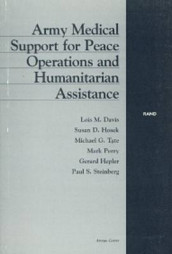 Army Medical Support for Peace Operations and Humanitarian Assistance av Lois M. Davis og etc. (Heftet)