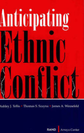 Anticipating Ethnic Conflict av Ashley J. Tellis og et al (Heftet)