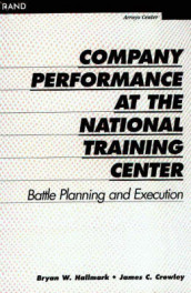 Company Performance at the National Training Center av James C. Crowley og Bryan W. Hallmark (Heftet)