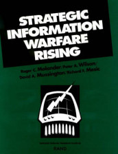 Strategic Information Warfare Rising av Roger C Molander (Heftet)