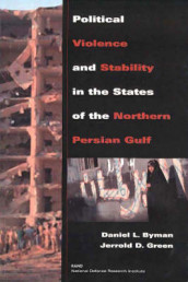Political Violence and Stability in the States of the Northern Persian Gulf av Daniel L. Byman og Jerrold D. Green (Heftet)