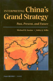 Interpreting China's Grand Strategy av Michael D. Swaine og Ashley J. Tellis (Innbundet)