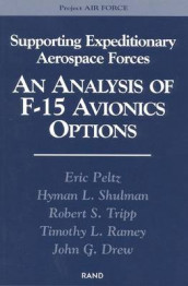Supporting Expeditionary Aerospace Forces av John G. Drew, Eric Peltz, Hyman L. Shulman og Robert S.Ramey Tripp (Heftet)