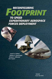 Reconfiguring Footprint to Speed Expeditionary Aerospace Forces Deployment 2003 av Mahyar A. Amouzegar, Lionel A. Galway, Richard J. Hillestad og et al (Heftet)