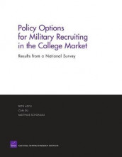 Policy Options for Military Recruiting in the College Market av Beth J. Asch, Can Du og Matthius Schonlau (Heftet)