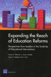 Expanding the Reach of Reform av Susan Bodilly, Jolene Galegher, Thomas K. Glennan og Kerri A. Kerr (Heftet)