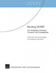 Revisiting US-VISIT av David S Ortiz (Heftet)