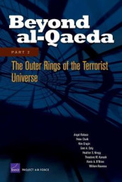 Beyond Al-Qaeda: Outer Rings of the Terrorist Universe Pt. 2 av Angel Rabasa (Heftet)