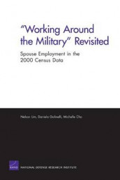 """Working Around the Military"" Revisited av Lim Nelson (Heftet)"