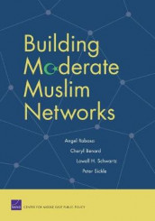 Building Moderate Muslim Networks av Angel Rabasa (Heftet)