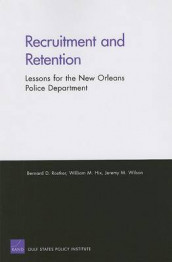 Recruitment and Retention av William M Hix, Bernard D Rostker og Jeremy M Wilson (Heftet)