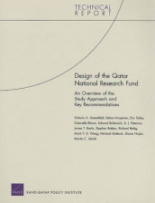 Design of the Qatar National Research Fund av Edward Balkovich, Gabrielle Bloom, Victoria A Greenfield, Debra Knopman, D J Peterson og Eric Talley (Heftet)