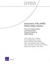 Assessment of the AHRQ Patient Safety Initiative av Cheryl L Damberg, Donna O Farley, Michael D Greenberg, Susan M Ridgely og Melony E Sorbero (Heftet)