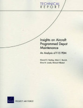 Insights on Aircraft Programmed Depot Maintenance av Richard J. Hillestad, Edward Geoffrey Keating, Elvira N. Loredo og Adam C. Resnick (Heftet)