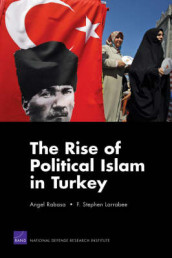 The Rise of Political Islam in Turkey av F. Stephen Larrabee og Angel Rabasa (Heftet)