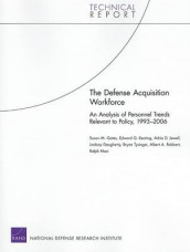 The Defense Acquisition Workforce av Lindsay Daugherty, Susan M. Gates, Adria D. Jewell, Edward G. Keating, Ralph Masi, Albert A. Robbert og Bryan Tysinger (Heftet)